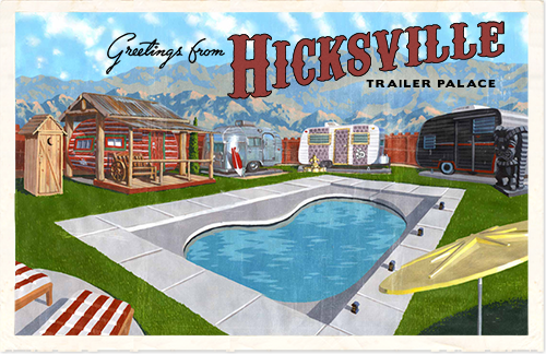 Hicksville Trailer Palace